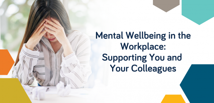 Mental Wellbeing in the Workplace